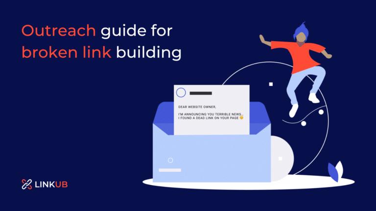 Outreach guide for broken link building