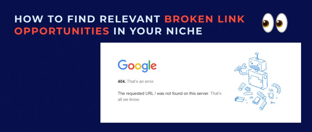 How to find relevant broken link building opportunities in your niche